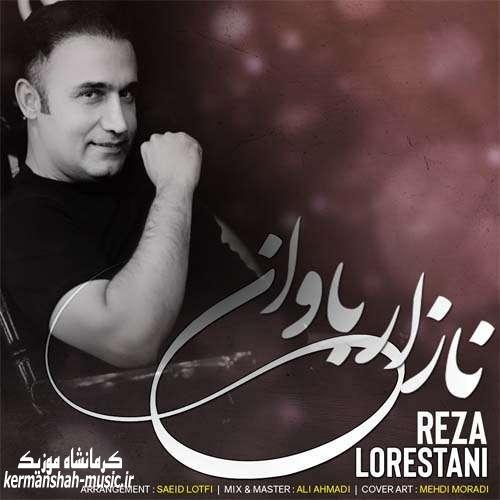 Reza Lorestani Nazar Bavan - دانلود آهنگ رضا لرستانی نازار باوان
